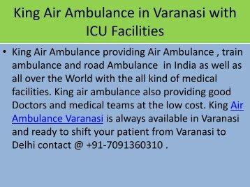 King Air Ambulance from Varanasi to Delhi