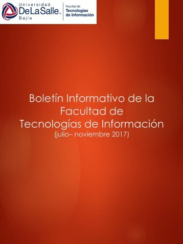 Boletín - Facultad de TI - Julio - Noviembre 2017