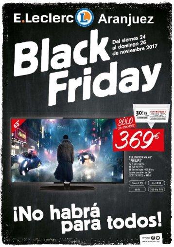 E.Leclerc Black Friday del 24 al 26 de Noviembre 2017 Aranjuez