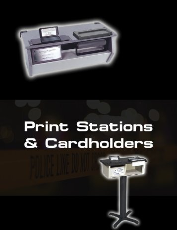 Print Stations and Cardholders