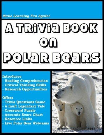 A Trivia Book on Polar Bears