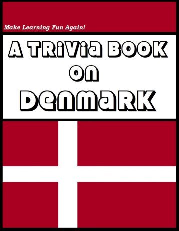 A Trivia Book on Denmark