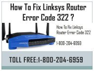 Call 18442003971 to Fix Linksys Router Error Code 322