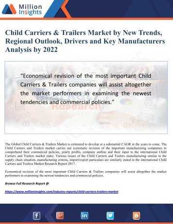 Child Carriers & Trailers Market by New Trends, Regional Outlook, Drivers and Key Manufacturers Analysis by 2022