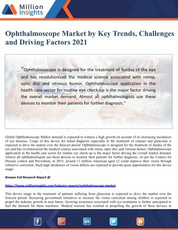 Ophthalmoscope Market by Key Trends, Challenges and Driving Factors 2021