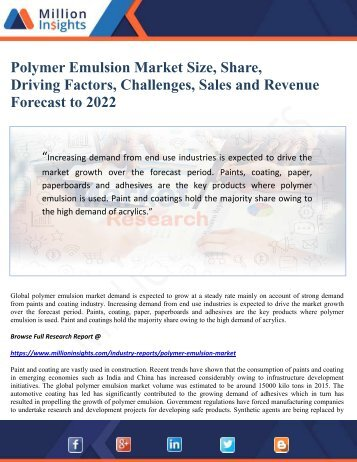 Polymer Emulsion Market Size, Share, Driving Factors, Challenges, Sales and Revenue Forecast to 2022.