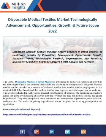 Disposable Medical Textiles Market Technologically Advancement, Opportunities, Growth & Future Scope 2022