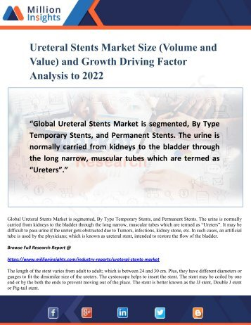 Ureteral Stents Market Share, Region Wise Analysis of Top Players and Forecasts 2022