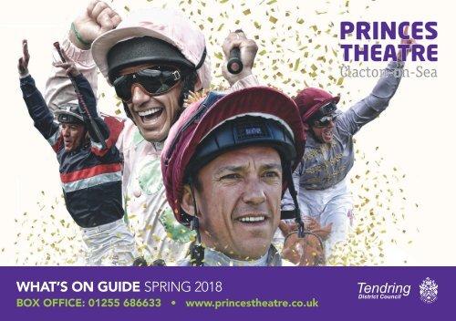 Princes Theatre, Clacton - Spring Brochure 2018