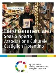 Libro commercianti Spazio Aperto Associazione Culturale Castiglion Fiorentino