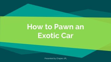 How to Pawn an Exotic Car