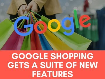 Google Shopping's New Features