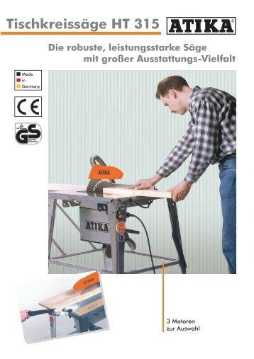 Tischkreissäge HT 315 Die robuste,  leistungsstarke Säge mit ... - Atika