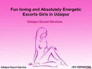 Fun loving and Absolutely Energetic Escorts Girls in Udaipur