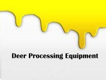 Deer Processing Equipment - ProProcessor