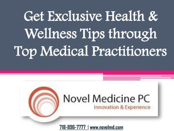 Get Exclusive Health & Wellness Tips through Top Medical Practitioners