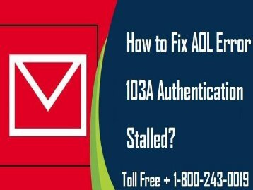 18002430019 Fix AOL Error 103A Authentication Stalled