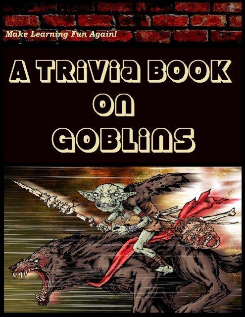 A Trivia Book on Goblins PDF