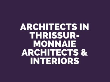 architects in thrissur- monnaie architects & interiors