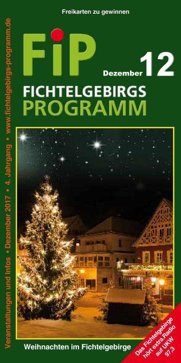 Fichtelgebirgs-Programm - Dezember 2017