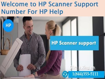 1(844)355-5111 HP Scanner Technical Support Phone Number
