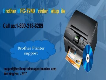 How to Download Brother MFC-7240 Printer Setup file 1-800213-8289