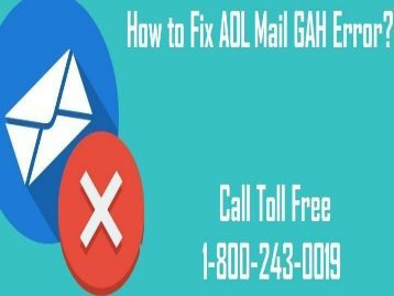 How to Fix AOL Mail GAH Error? 1-800-243-0019 For Help