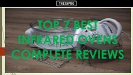 Top 7 Best Infrared Ovens Complete Reviews