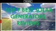 Top 9 Best Solar Generators Reviews