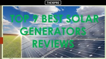 Top 9 Best Solar Generators Reviews