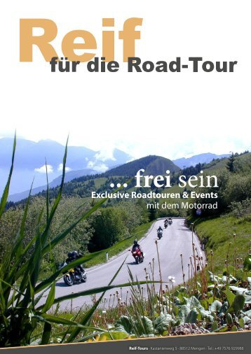 Reif - Tours   Motorradreisen 2018 Motorradurlaub