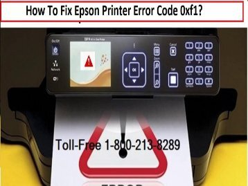 How To Fix Epson Printer Error Code 0xf1 ?1-800-213-8289