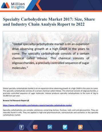 Specialty Carbohydrate Market 2017 Size, Share and Industry Chain Analysis Report to 2022
