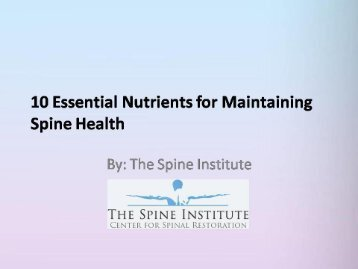 10 Essential Nutrients for Maintaining Spine Health