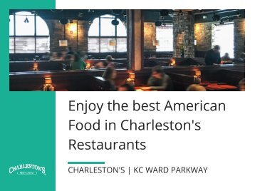 Enjoy the best American Food in Charleston's Restaurants