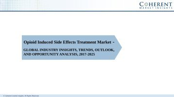 Opioid Induced Side Effects Treatment Market – Global Industry Insights, Trends, Outlook, and Analysis, 2017–2025