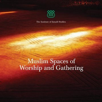 Muslim Spaces of Worship and Gathering