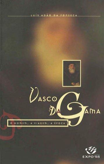 Vasco da Gama_o homem_a viagem_a epoca
