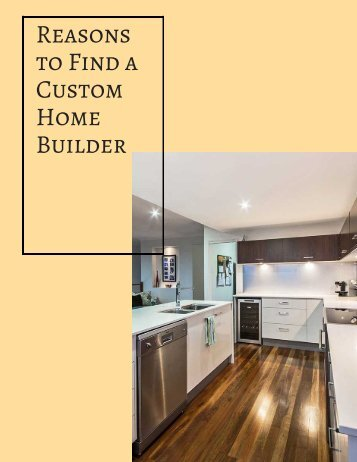 Six steps to building a custom home for Find a home builder