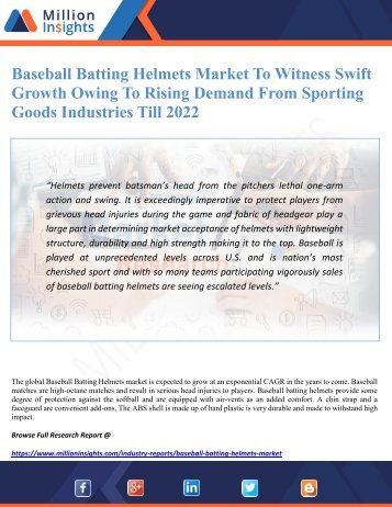 Baseball Batting Helmets Market To Witness Swift Growth Owing To Rising Demand From Sporting Goods Industries Till 2022