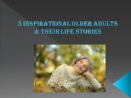 5 Inspirational Older Adults & Their Life Stories