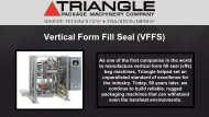 Vertical Form Fill Seal - Triangle Package Machinery Company