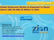 Global Mushroom Market Become Dominant At CAGR Of 9.2% By 2021