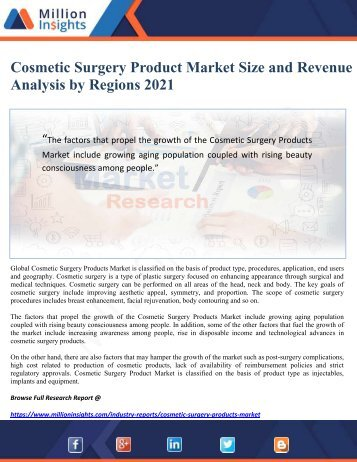 Cosmetic Surgery Product Market Size and Revenue Analysis by Regions 2021