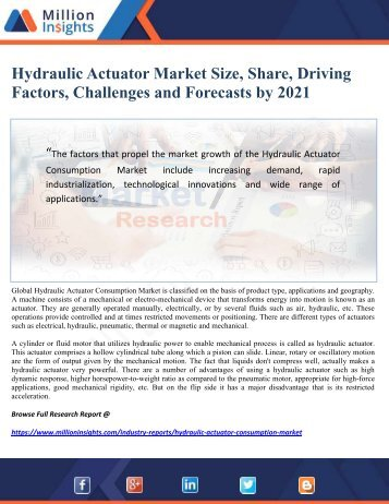 Hydraulic Actuator Market Size, Share, Driving Factors, Challenges and Forecasts by 2021