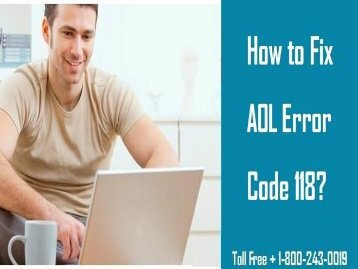 How To Fix AOL Error Code 118? Call 18002430019 For Help