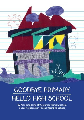 Kids' Own Publishing: JTD Moreland -  Goodbye Primary, Hello High School