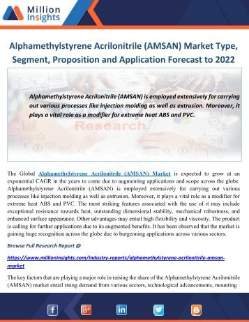 Alphamethylstyrene Acrilonitrile (AMSAN) Market Type, Segment, Proposition and Application Forecast to 2022