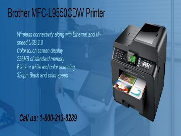 Download Brother MFC-L9550CDW Printer driver by 1-800-213-8289
