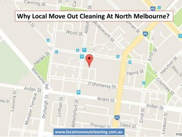 Why Local Move Out Cleaning At North Melbourne?